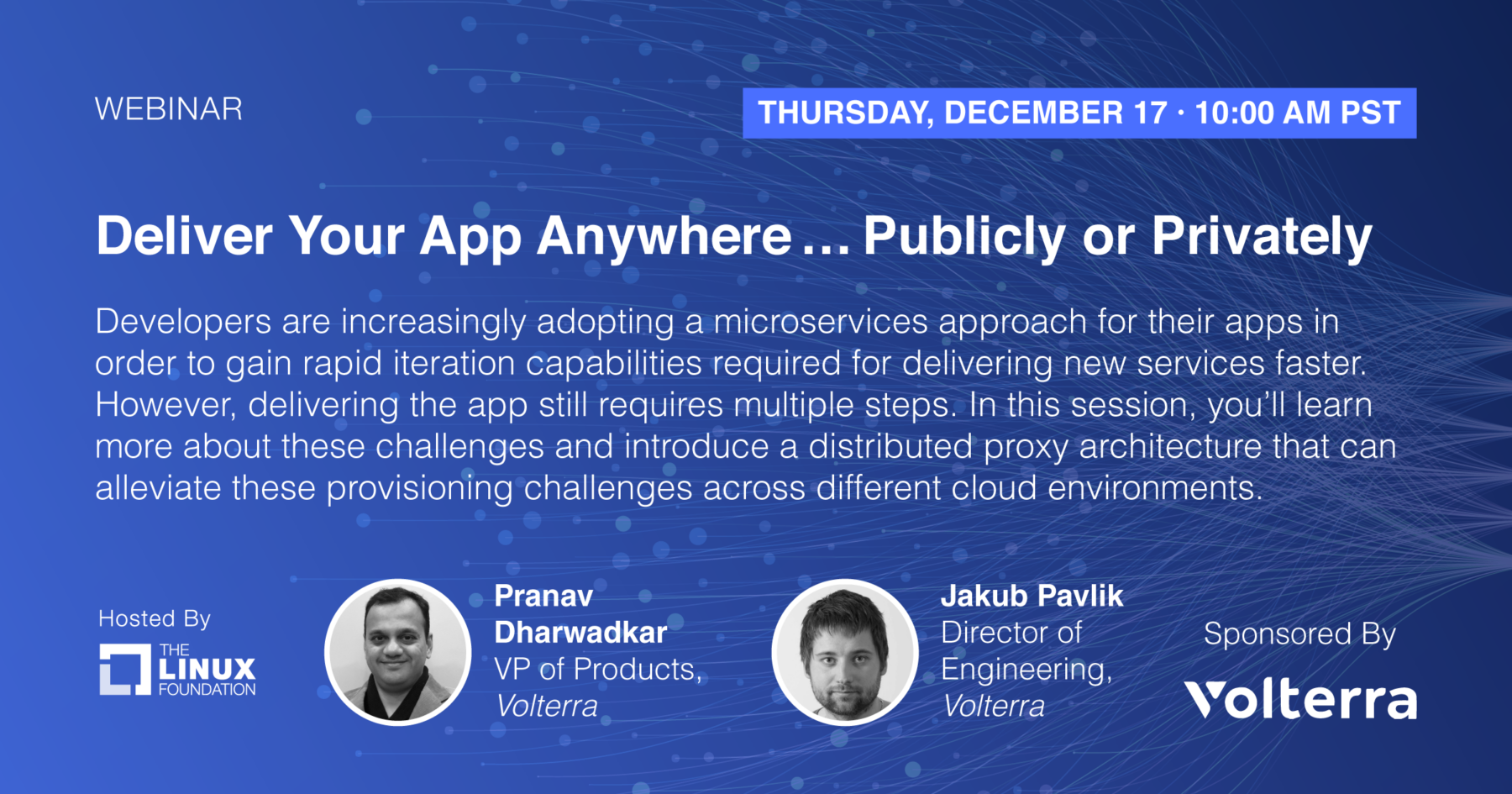 Webinar - Deliver Your App Anywhere … Publicly or Privately